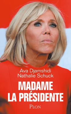 Madame la Présidente - Ava Djamshidi & Nathalie Schuck pdf download