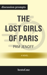 The Lost Girls of Paris: A Novel by Pam Jenoff (Discussion Prompts) - bestof.me pdf download