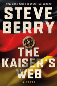 The Kaiser's Web - Steve Berry pdf download