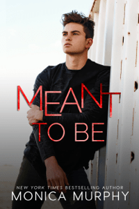 Meant To Be - Monica Murphy pdf download