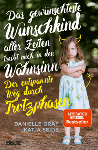 Das gewünschteste Wunschkind aller Zeiten treibt mich in den Wahnsinn - Danielle Graf & Katja Seide pdf download