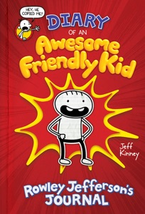Diary of an Awesome Friendly Kid: Rowley Jefferson's Journal - Jeff Kinney pdf download
