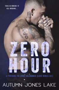 Zero Hour: A Prequel to Zero Tolerance - Autumn Jones Lake pdf download