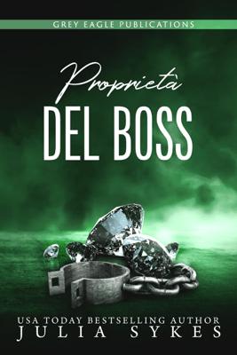 Proprietà del Boss - Julia Sykes pdf download