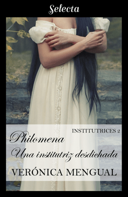 Philomena, una institutriz desdichada (Institutrices 2) - Verónica Mengual pdf download