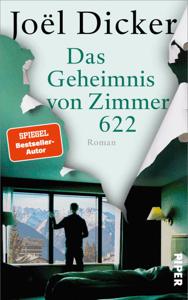 Das Geheimnis von Zimmer 622 - Joël Dicker pdf download