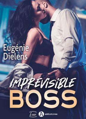 Imprévisible Boss - Eugénie Dielens pdf download
