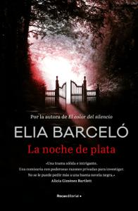 La noche de plata - Elia Barceló pdf download