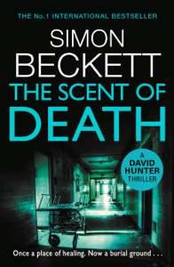 The Scent of Death - Simon Beckett pdf download