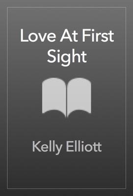 Love At First Sight - Kelly Elliott pdf download