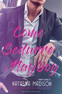 Come sedurre il playboy - Natasha Madison pdf download