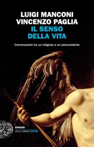 Il senso della vita - Luigi Manconi & Vincenzo Paglia pdf download