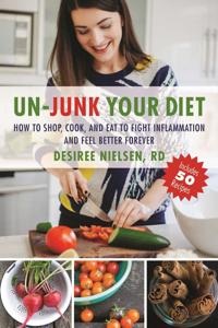 Un-Junk Your Diet - Desiree Nielsen pdf download