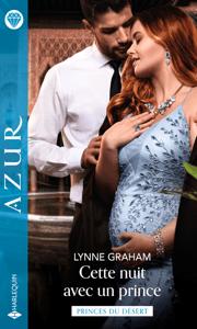 Cette nuit avec un prince - Lynne Graham pdf download