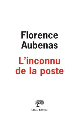 L'inconnu de la poste - Florence Aubenas pdf download