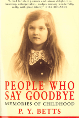 People Who Say Goodbye - P. Y. Betts