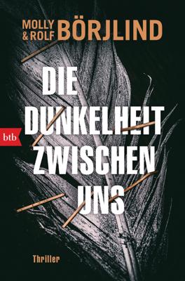 Die Dunkelheit zwischen uns - Molly Börjlind & Rolf Börjlind pdf download