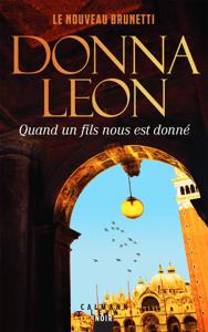 Quand un fils nous est donné - Donna Leon pdf download