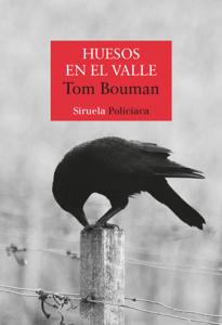 Huesos en el valle - Tom Bouman pdf download