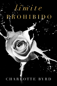 Límite prohibido - Charlotte Byrd pdf download