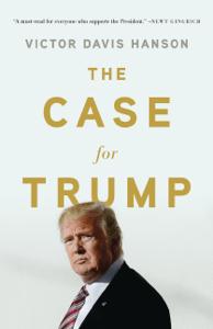 The Case for Trump - Victor Davis Hanson pdf download