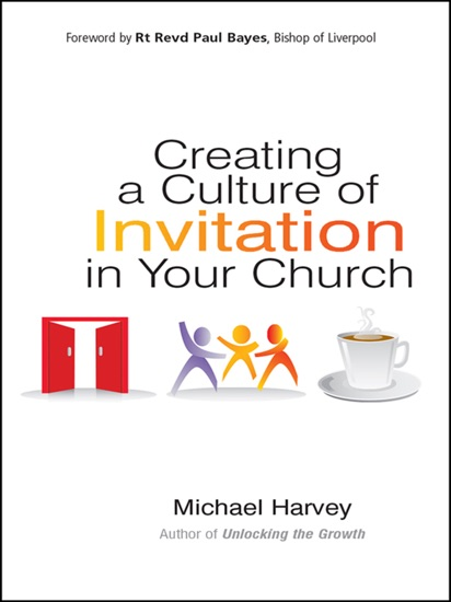 Creating a Culture of Invitation in Your Church by Michael Harvey PDF Download