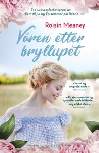 Årstider 5 - Våren etter bryllupet - Roisin Meaney pdf download
