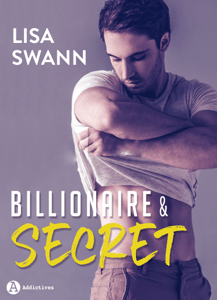 Billionaire & Secret - Lisa Swann pdf download