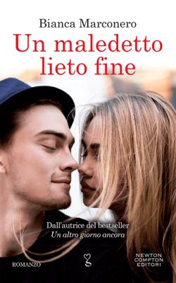 Un maledetto lieto fine - Bianca Marconero pdf download