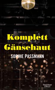 Komplett Gänsehaut - Sophie Passmann pdf download
