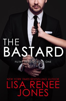 The Bastard - Lisa Renee Jones pdf download