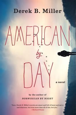 American by Day - Derek B. Miller pdf download