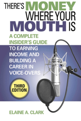 There's Money Where Your Mouth Is - Elaine A. Clark