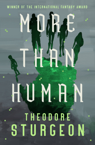 More Than Human - Theodore Sturgeon pdf download
