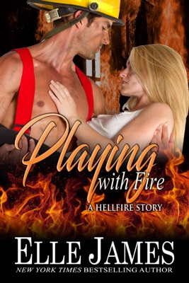 Playing With Fire - Elle James pdf download