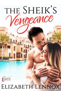 The Sheik's Vengeance - Elizabeth Lennox pdf download