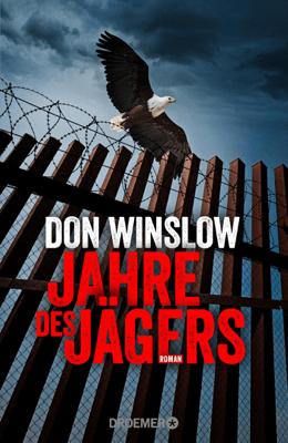 Jahre des Jägers - Don Winslow pdf download