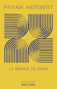 Dune - Tome 2 Collector : Le Messie de Dune - Frank Herbert pdf download