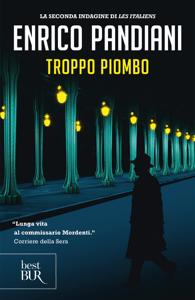 Troppo piombo - Enrico Pandiani pdf download