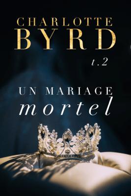 Un Mariage Mortel - Charlotte Byrd pdf download