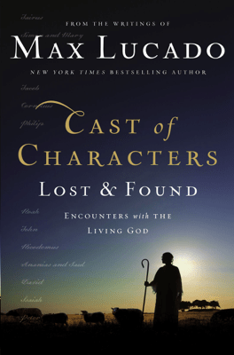 Cast of Characters: Lost and Found - Max Lucado pdf download