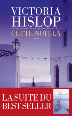 Cette nuit-là - Victoria Hislop pdf download
