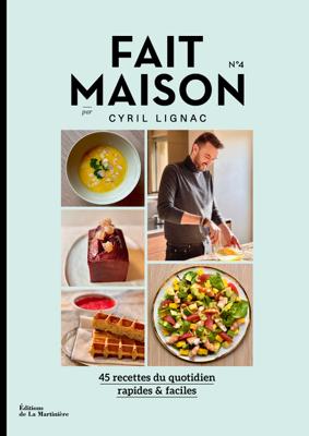 Fait Maison n°4 par Cyril Lignac - Cyril Lignac pdf download