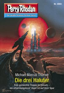 Perry Rhodan 3083: Die drei Haluter - Michael Marcus Thurner pdf download