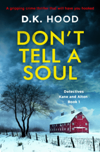 Don't Tell a Soul - D.K. Hood pdf download