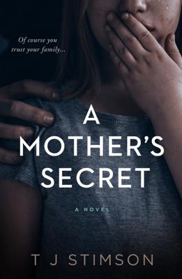 A Mother's Secret - T J Stimson pdf download