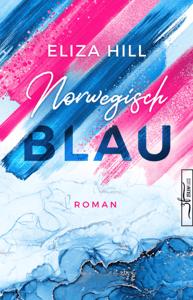 Norwegisch Blau - Eliza Hill pdf download