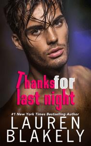 Thanks For Last Night - Lauren Blakely pdf download
