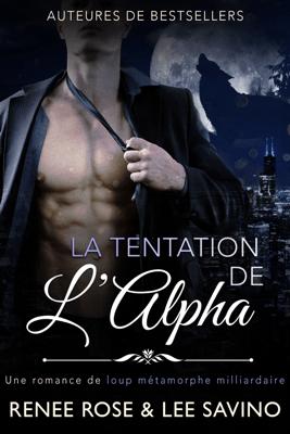 La Tentation de l'Alpha - Renee Rose pdf download