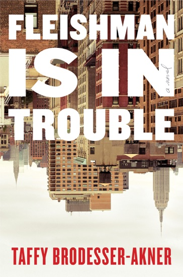 Fleishman Is in Trouble by Taffy Brodesser-Akner pdf download